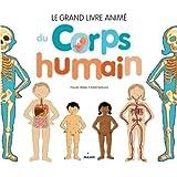 Le grand livre animé du corps humain NE