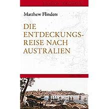 Die Entdeckungsreisenach Australien: 1801–1803 (Edition Erdmann)