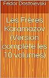 Les Frères Karamazov (Version complète les 10 volumes) - Format Kindle - 2,17 €