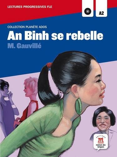 An Binh se rebelle : A2 (1CD audio MP3)