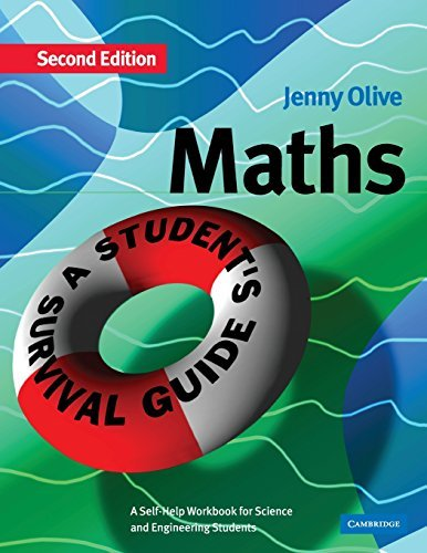 Maths: A Student's Survival Guide: A Self-Help Workbook for Science and Engineering Students by Olive, Jenny (September 18, 2003) Paperback