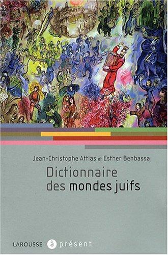 Dictionnaire Des Mondes Juifs