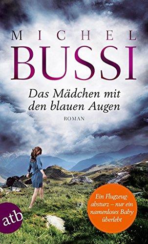 Preisvergleich Produktbild Das Mädchen mit den blauen Augen: Roman