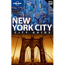 New York City. City Guide (Lonely Planet New York City)
