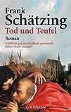 Frank Schätzing: Tod und Teufel