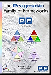 The Pragmatic Family of Frameworks: PF2 Fundamentals