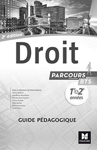 Parcours - DROIT BTS 1re et 2e années - Éd. 2017 - Guide pédagogique