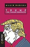eBook Gratis da Scaricare Trump o del fascismo democratico (PDF,EPUB,MOBI) Online Italiano