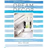 Dream Decor: Styling a Cool, Creative and Comfortable Home, Wherever You Live by Will Taylor (2016-05-17)