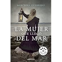 La mujer que lleg?3 del mar/ The woman who came from the sea by Mercedes Guerrero (2015-02-05)