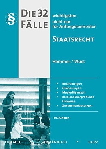 Die 32 wichtigsten Fälle - Staatsrecht (Skripten - Öffentliches Recht) by Hemmer Karl Edmund (2015-12-02)