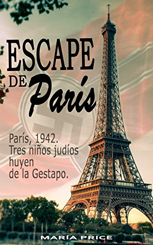 ESCAPE DE PARIS por Maria Price