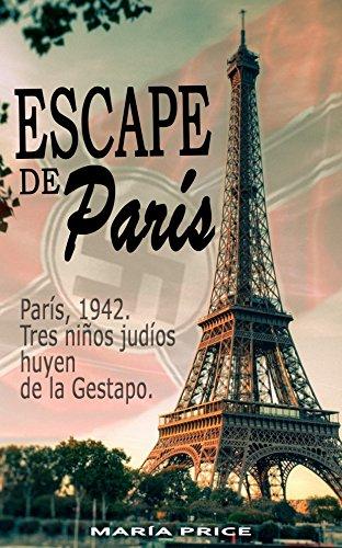ESCAPE DE PARIS por Maria Price