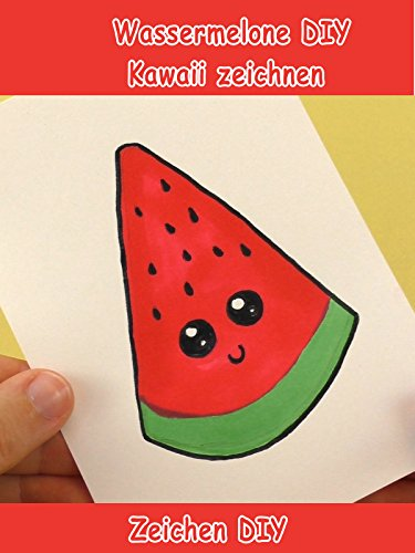 Clip: Wassermelone DIY Kawaii zeichnen - Zeichen DIY