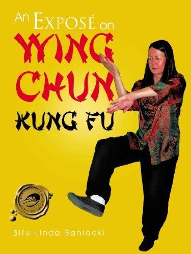 An Expos¨¦ on Wing Chun Kung Fu by Baniecki, Sifu Linda (2012) Paperback