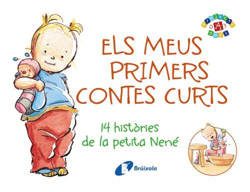 Els meus primers contes curts: 14 històries de la petita Nené