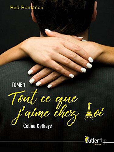 Tout ce que j'aime chez toi (2017) - Celine Delhaye