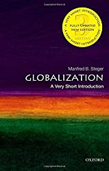 Globalization: A Very Short Introduction 3/e (Very Short Introductions) by Manfred Steger (2013-04-04)