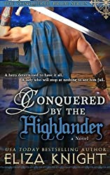 Conquered by the Highlander (Conquered Brides Series) (Volume 1) by Eliza Knight (2015-07-31)