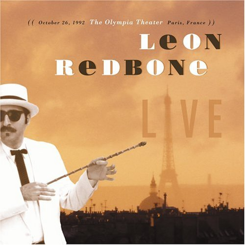 Live - October 26, 1992: The Olympia Theater, Paris France by Leon Redbone (2005-08-23)