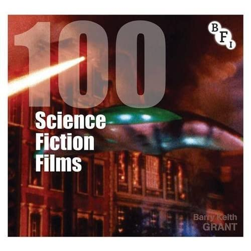 100 Science Fiction Films (Screen Guides) by Barry Keith Grant (2013-07-12)