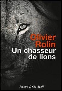 """Afficher """"Un chasseur de lions"""""""