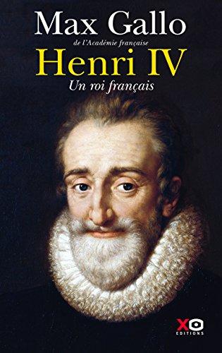 Henri IV, un roi français