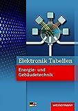 Elektronik Tabellen Energie- und Gebäudetechnik - 1. Auflage, 2012