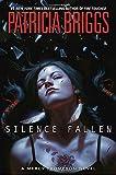Silence Fallen (Mercy Thompson Novels)