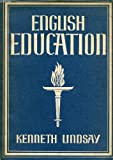 Front cover for the book Britain in Pictures : The British People in Pictures : English education by Kenneth Lindsay