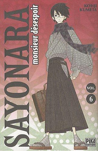 Sayonara Monsieur Désespoir Vol.6