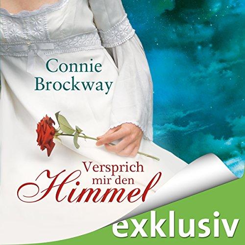 Buchseite und Rezensionen zu 'Versprich mir den Himmel' von Connie Brockway