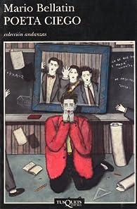 Poeta Ciego par Mario Bellatin