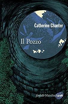 Il Pozzo (Farfalle) di [Chanter, Catherine]