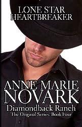 Lone Star Heartbreaker (The Diamondback Ranch Series) (Volume 4) by Anne Marie Novark (2013-05-11)