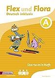 Flex und Flora – Inklusionsausgabe: Starte-mit-Heft inklusiv (A)