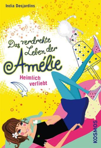 Das verdrehte Leben der Amélie, 2, Heimlich verliebt