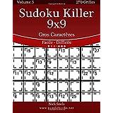 Sudoku Killer 9x9 Gros Caractères - Facile à Difficile - Volume 5 - 270 Grilles