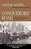 [Conquerors' Road: An Eyewitness Report of Germany 1945] (By: Osmar White) [published: August, 2003] - Osmar White