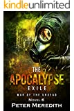 The Apocalypse Exile: The War of the Undead Novel 6 (The Undead World Series)