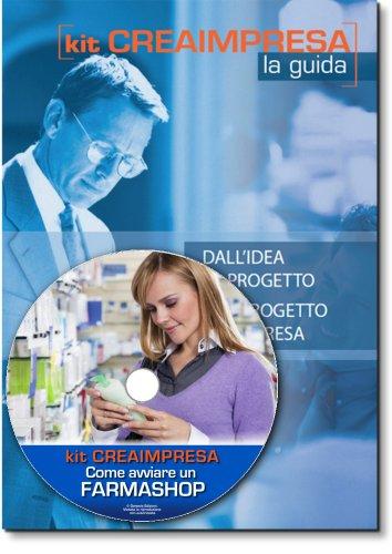 come-aprire-una-parafarmacia-software-su-cd-rom-omaggio-banca-dati-1500-nuove-idee-di-business-per-t
