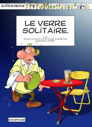 Du Cote de Chez Poje, Tome 19: Le verre solitaire par Cauvin