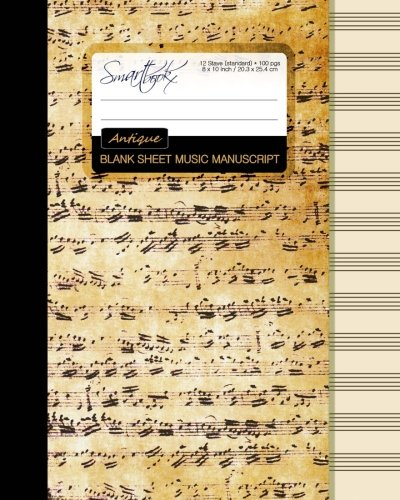 Blank Sheet Music: Music Manuscript Paper / Staff Paper / Musicians Notebook [ Book Bound (Perfect Binding) * 12 Stave * 100 pages * Large * Antique ] (Composition Books - Music Manuscript Paper) (Musik-manuscript Notebook)