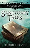 Sanctuary Tales by Robert J. Crane