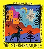 Die Sternenmühle: Gedichte für Kinder und ihre Freunde