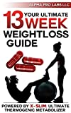 Die besten Gewichtsverlust und Thermogenics - Your Ultimate 13 Week Weightloss Guide: Powered Bewertungen