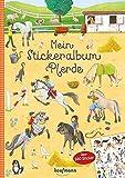 Mein Stickeralbum Pferde: Über 500 Sticker
