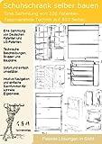 Schuhschrank selber bauen: 100 Patente zeigen wie!