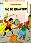Quick et Flupke, tome 6 : Pas de quar...