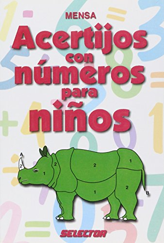 Acertijos con numeros para ninos/ Number Puzzles for Kids (juegos y acertijos) por Mensa
